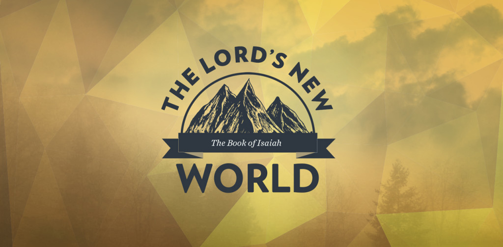 The Lord's New World
