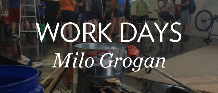 Work Days in Milo Grogan