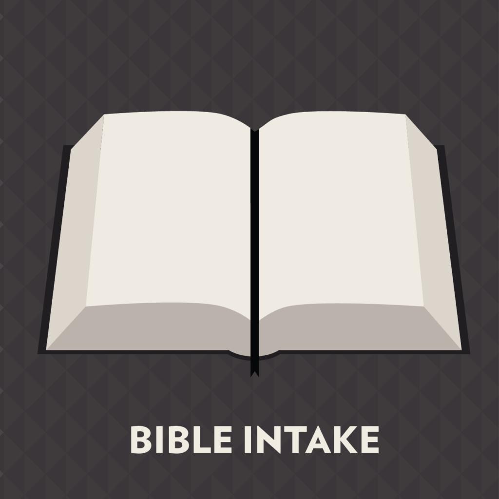 Bible Intake