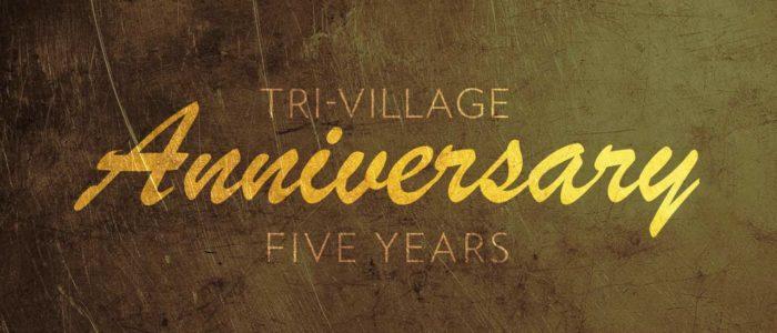 Tri-Village Anniversary