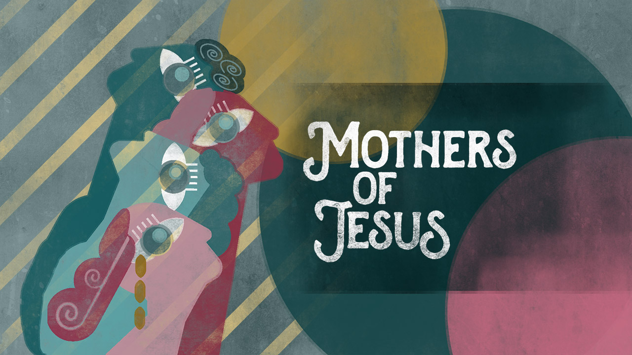 Mothers of Jesus