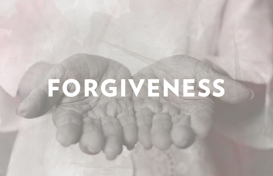 Veritas Community Church Forgiving Others: A Few Practical